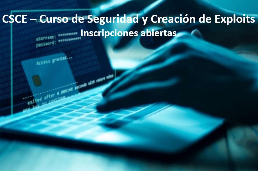 CSCE - Curso de Seguridad y Creación de Exploits
